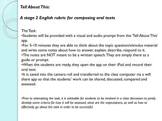 Tell About This:   A stage 2 English rubric for composing oral texts