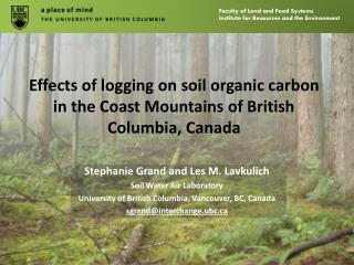 Effects of logging on soil organic carbon in the Coast Mountains of British Columbia, Canada