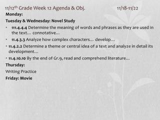 11/12 th  Grade Week 12 Agenda & Obj. 11/18-11/22