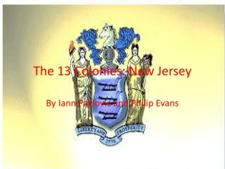 The 13 Colonies: New Jersey