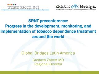 Global Bridges Latin America Gustavo Zabert MD  Regional Director
