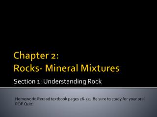 Chapter 2:  Rocks- Mineral Mixtures
