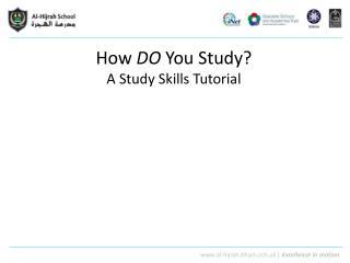 How  DO  You Study? A Study Skills Tutorial