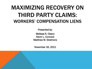Maximizing Recovery on Third Party Claims: Workers' compensation liens