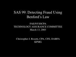SAS 99: Detecting Fraud Using Benford s Law  FAE