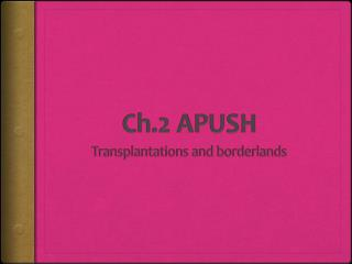 Ch.2 APUSH