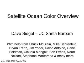 Satellite Ocean Color  Overview