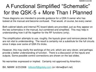 A Functional Simplified  Schematic  for the QSK-5  More Than I Planned