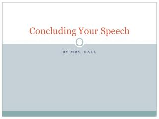 Concluding Your Speech