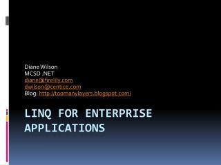 LINQ for Enterprise Applications