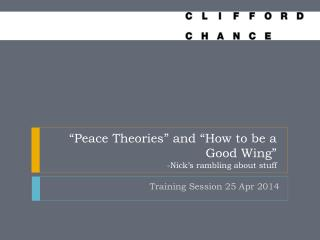 """Peace Theories"" and ""How to be a Good Wing"" -Nick's rambling about stuff"