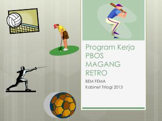 Program  Kerja PBOS  MAGANG RETRO
