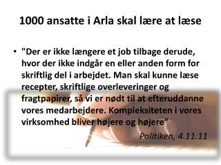 1000 ansatte i Arla skal lære at læse