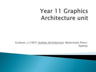 Year 11 Graphics Architecture unit