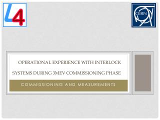 Operational experience with interlock systems during 3MeV commissioning phase