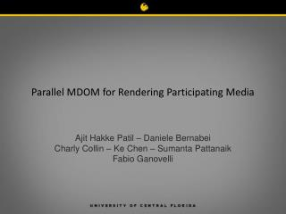 Parallel MDOM for Rendering Participating Media