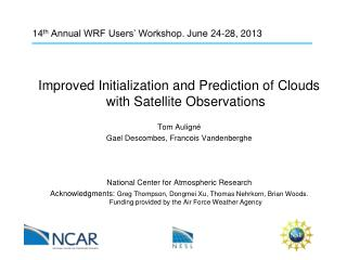 14 th  Annual WRF Users' Workshop. June 24-28, 2013