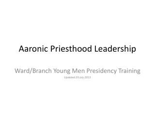 Aaronic Priesthood Leadership