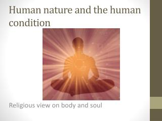 Human nature and the human condition