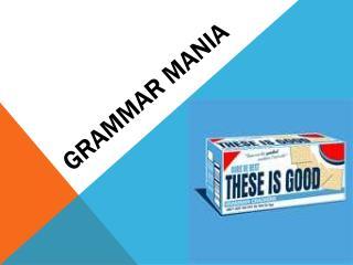 GRAMMAR MANIA
