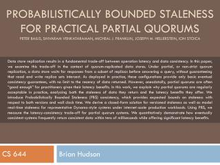 Probabilistically bounded staleness for practical partial quorums