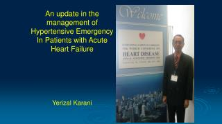 A n update in the management of  Hypertensive Emergency  In Patients  with Acute Heart Failure