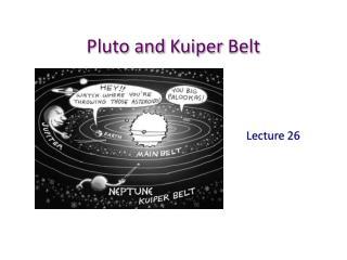 Pluto and  Kuiper  Belt