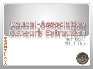 Causal-Association Network Extraction