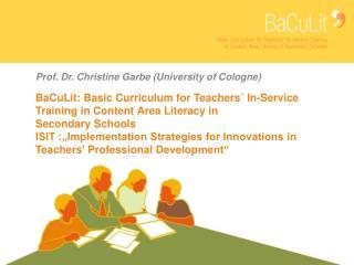 Prof . Dr. Christine Garbe (University  of  Cologne )