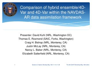 Comparison of hybrid ensemble/4D-Var and 4D-Var within the NAVDAS-AR  data assimilation  framework