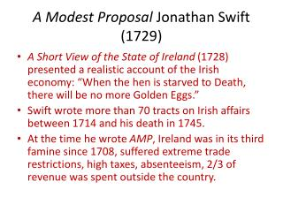 A Modest Proposal  Jonathan Swift (1729)