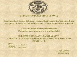 Relatore: Chiar.mo  Prof. Marco Minghetti Correlatore: Chiar.mo  Prof. Guido Legnante