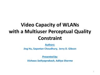 Video Capacity of WLANs  with  a  Multiuser Perceptual  Quality Constraint