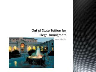Out of State Tuition for Illegal Immigrants