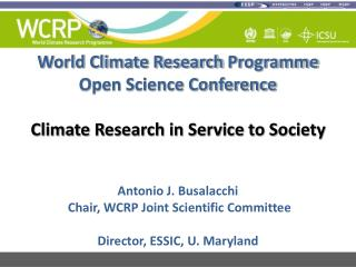 World Climate Research  Programme Open Science Conference Climate Research in Service to Society