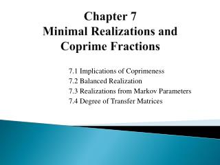 Chapter 7 Minimal Realizations and Coprime  Fractions