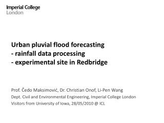 Urban pluvial flood forecasting - rainfall data processing - experimental  site in Redbridge