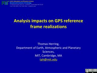 Analysis impacts on GPS reference frame realizations