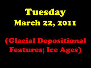 Tuesday March 22, 2011