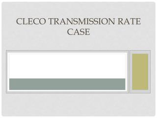 Cleco Transmission Rate Case