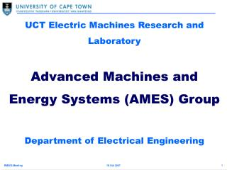 UCT Electric Machines Research and Laboratory  Advanced Machines and Energy Systems AMES Group  Department of Electrical