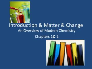 Introduction & Matter & Change