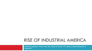 rise of industrial america essay