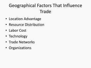 Geographical Factors That Influence Trade