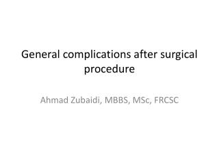 General complications after surgical procedure