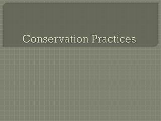 Conservation Practices
