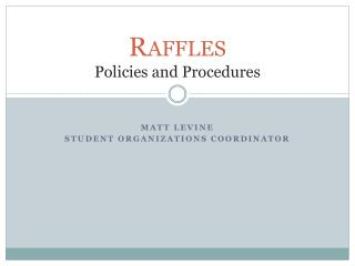 Raffles Policies and Procedures
