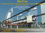 SkyTran  Creating the Physical Internet Using Silicon Based Transportation