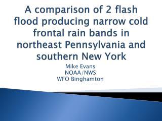 Mike Evans NOAA/NWS  WFO Binghamton