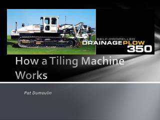 How a Tiling Machine Works